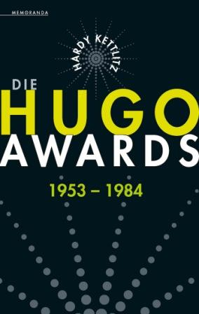 Die HUGO-AWARDS 1953-1984